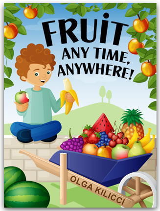 Fruit Any Time, Anywhere!